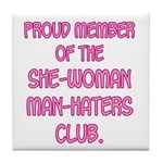 Man-Haters Tile Coaster