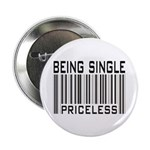 """Being Single Priceless Dating 2.25"""" Button (10 pac"""