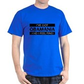 I've Got Obamania! Dark T-Shirt