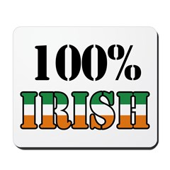 100 Percent Irish T-Shirts Mousepad