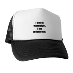 I am not overweight... Trucker Hat