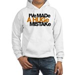 I've Made a Huge Mistake Hooded Sweatshirt