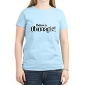 I Believe in Obamagic Women's Light T-Shirt