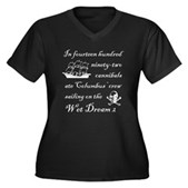In 1492... Wet Dream 2 Women's Plus V-Neck Tee