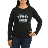 Stephen Can Better Know Me Women's Long Sleeve Tee
