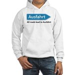 All roads lead to Ausfahrt Hooded Sweatshirt