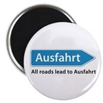 All roads lead to Ausfahrt Magnet