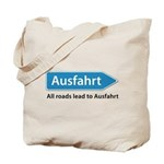 All roads lead to Ausfahrt Tote Bag