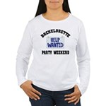 Bachelorette Party Weekend Women's Long Sleeve T-S