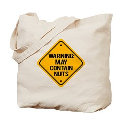 May Contain Nuts! Tote Bag