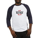 Everyone loves a Fat girl Baseball Jersey
