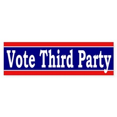 Vote Third Party (bumper sticker)