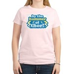 By the Hammer of Thor Women's Light T-Shirt