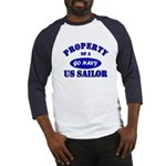 Property of a US Sailor - GO NAVY Baseball Jersey
