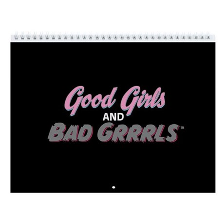 Good Girl/Bad Grrrl 2011 12-Month Calendar