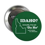 "Not ""Da Ho"" 2.25"" Button (100 pack)"