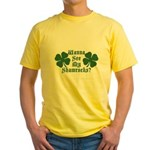 Wanna See My Shamrocks? Yellow T-Shirt