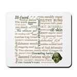 Shakespeare Insults Mousepad