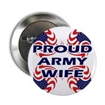 Patriotic Proud Army Wife Button