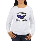 Have Fins Will Travel Women's Long Sleeve T-Shirt