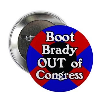 Boot Kevin Brady Out of Congress (Anti-Brady Button for the Texas Congressional Campaign)