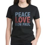 Peace Love Ron Paul Women's Dark T-Shirt