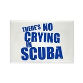 No Crying in Scuba Rectangle Magnet