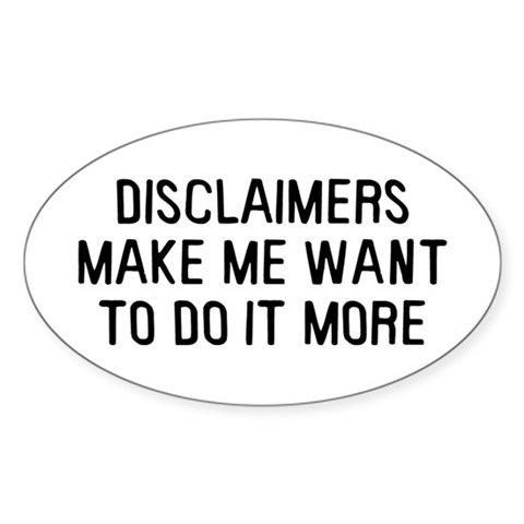 Disclaimers Sticker (Oval)