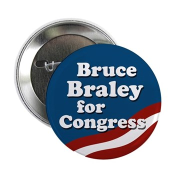 Bruce Braley for Congress button (congressional campaign pin for Iowa)