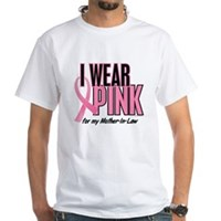 I Wear Pink For My Mother-In-Law 10 White T-Shirt