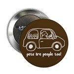 "Pets Are People Too 2.25"" Button (100 pack)"