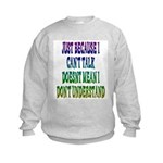 Just Because... Kids Sweatshirt