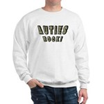 Auties Rock! Sweatshirt
