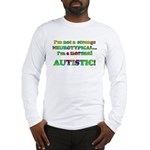 Normal Autistic Long Sleeve T-Shirt