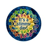 Stimmy Day 3.5&quot; Button