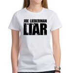 Joe Lieberman is a Liar Women's T-Shirt