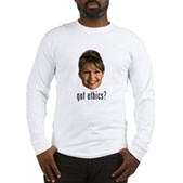 Anti-Palin Got Ethics? Long Sleeve T-Shirt