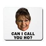 Can I Call You Ho? Mousepad