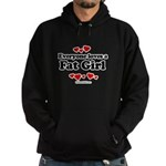 Everyone loves a Fat girl Hoodie (dark)