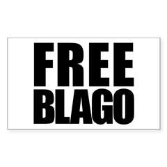 Free Illinois Governor Blagojevich, he's innocent! Sticker (Rectangle)