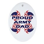 Patriotic Proud Army Dad Ornament (Oval)