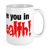 See You In Health! Large Mug