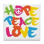 Hope Peace Love Tile Coaster