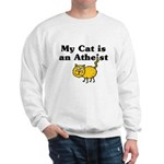 My Cat Is An Atheist Sweatshirt