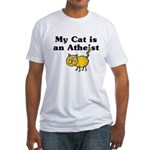 My Cat Is An Atheist Fitted T-Shirt