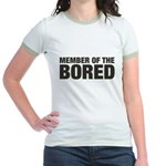 Member of the Bored Jr. Ringer T-Shirt