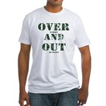 Over & Out Fitted T-Shirt