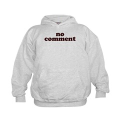 No Comment Kids Hoodie