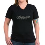 Flatulence is a Virtue Women's V-Neck Dark T-Shirt
