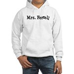 Mrs. Ferrell Hooded Sweatshirt